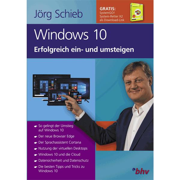 Windows 10 Erfolgreich ein- und umsteigen