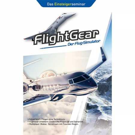 FlightGear - Der Flug-Simulator - Das Einsteigerseminar