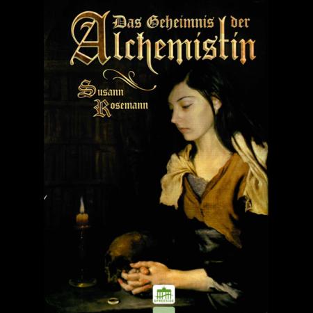 Das Geheimnis der Alchemistin