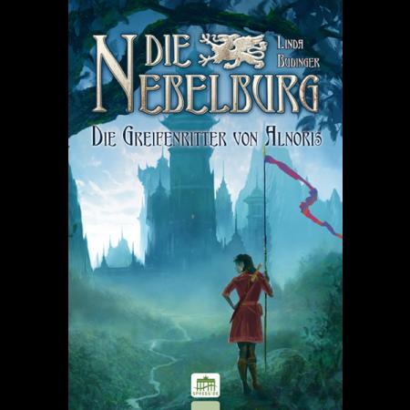 Die Nebelburg - Die Greifenritter von Alnoris (Gebundene Ausgabe)
