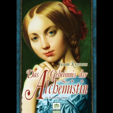 Das Geheimnis der Alchemistin (Taschenbuch)