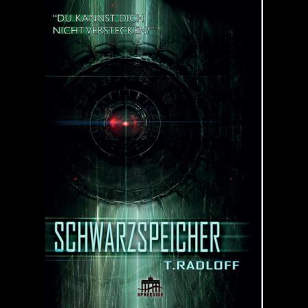 Schwarzspeicher - T. Radloff